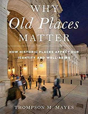 Lecture: Why Old Places Matter