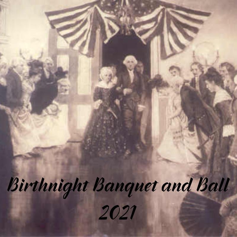 Birthnight Banquet & Ball 2021: Washington Visit