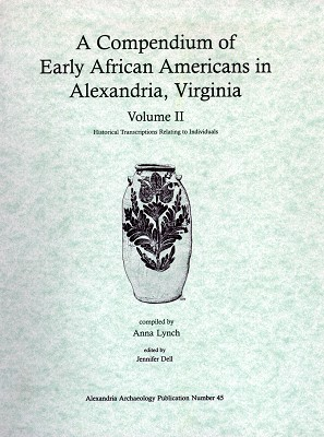 Compendium of Early African Americans in Alexandria Vol II