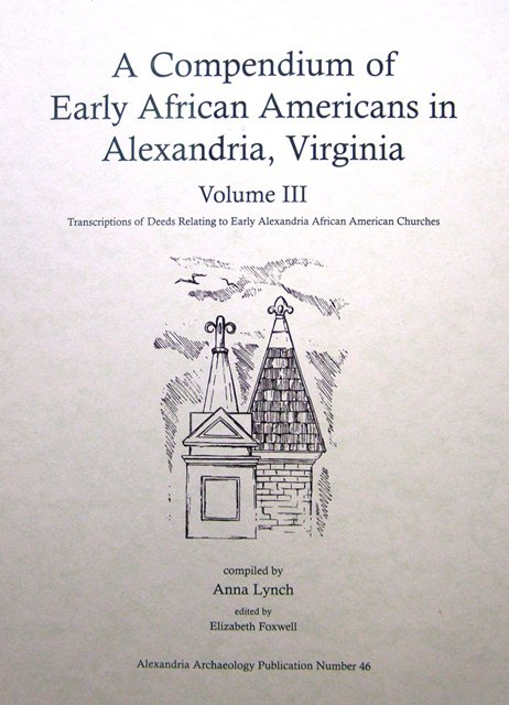 Compendium of Early African Americans in Alexandria Vol III