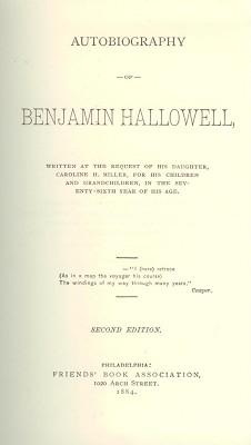 The Autobiography of Benjamin Hallowell