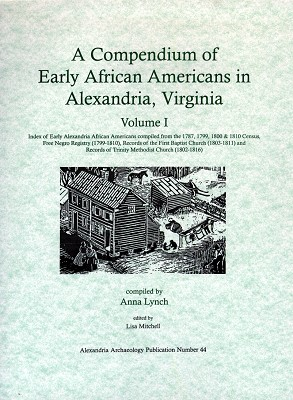 Compendium of Early African Americans in Alexandria Vol I