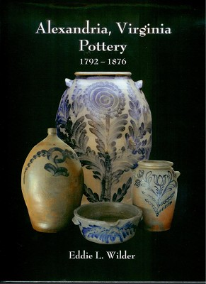 Alexandria, Virginia Pottery: 1792-1876,5