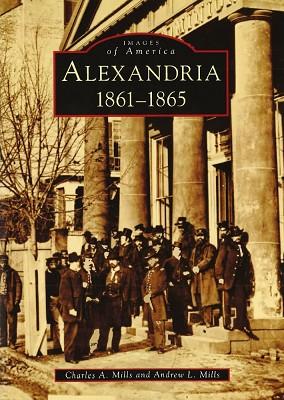 Alexandria: 1861-1865,9780738553443