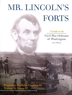 Mr. Lincoln's Forts (Softback),9780810860674