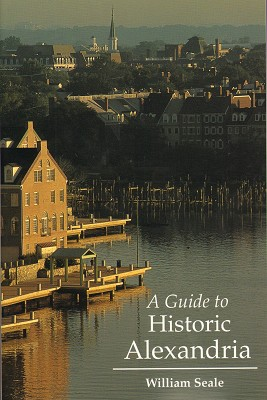 Guide to Historic Alexandria,17