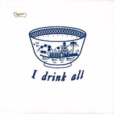 I Drink All Cocktail Napkins