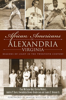 African Americans of Alexandria,9781626190139